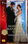 Marriage, Manhattan Style (Park Avenue Scandals, Book 4) - Barbara Dunlop