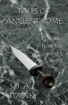 Tales of Ancient Rome (Vol #1) - S.J.A. Turney