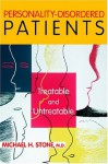 Personality-Disordered Patients: Treatable and Untreatable - Michael H. Stone