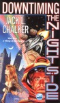 Downtiming the Night Side - Jack L. Chalker