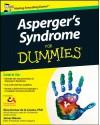 Asperger's Syndrome For Dummies®, UK Edition - Georgina Gomez de la Cuesta, James Mason