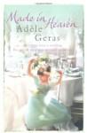 Made In Heaven - Adèle Geras, Adèle Geras