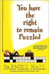 You Have the Right to Remain Puzzled - Parnell Hall