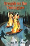 Trouble on the Tombigbee - Ted M. Dunagan
