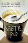Spiritual Java - Beni Johnson, Bill Johnson, Kris Vallotton, Kevin Dedmon, Danny Silk, Banning Liebscher