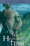 The Highlander's Time - Belladonna Bordeaux