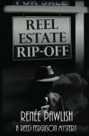 Reel Estate Rip-Off - Renee Pawlish