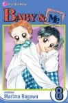 Baby & Me, Vol. 8 - Marimo Ragawa