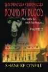 Bound By Blood: Volume 2 (Bound By Blood, #2) - Shane K.P. O'Neill