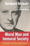 Moral Man and Immoral Society: A Study in Ethics and Politics (Library of Theological Ethics) - Reinhold Niebuhr, Cornel West