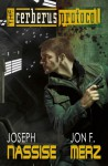 The Cerberus Protocol (HELLstalkers, #1) - Joseph Nassise, Jon F. Merz