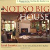 Not So Big House (Susanka) - Sarah Susanka, Kira Obolensky