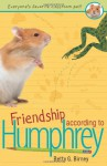 Friendship According to Humphrey - Betty G. Birney