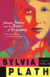 Johnny Panic and the Bible of Dreams: Short Stories, Prose, and Diary Excerpts - Sylvia Plath