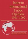 Index to International Public Opinion, 1991-1992 - Elizabeth Hann Hastings, Philip K. Hastings