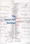 The Jewish Past Revisited: Reflections on Modern Jewish Historians - David G. Myers
