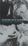 The Discreet Art of Luis Bunuel: A Reading of His Films - Gwynne Edwards