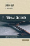Four Views on Eternal Security - Michael S. Horton