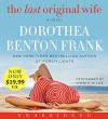 The Last Original Wife Low Price CD - Dorothea Benton Frank, Robin Miles