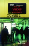 Tunnel - Vernon Coleman