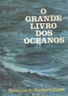 O Grande Livro dos Oceanos - Reader's Digest Association