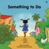 Something to Do - Ann Walton, Natalie Hinrichsen