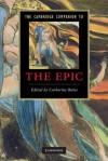 The Cambridge Companion to the Epic (Cambridge Companions to Literature) - Catherine Bates