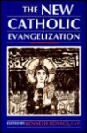 The New Catholic Evangelization - Kenneth Boyack