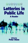 Lotteries in Public Life: A Reader - Peter Stone