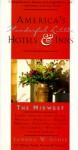 America's Wonderful Little Hotels & Inns - Sandra W. Soule