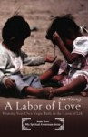A Labor of Love; Weaving Your Own Virgin Birth on the Loom of Life - Jim Young