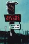 Mating Season - Kate Gale