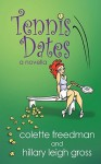 Tennis Dates - Colette Freedman