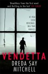 Vendetta - Dreda Say Mitchell