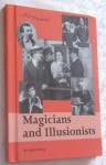 Magicians and Illusionists (History Makers) - Adam Woog
