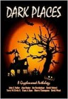 Dark Places- A Gryphonwood Anthology - David Wood