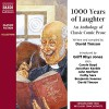 1,000 Years of Laughter: An Anthology of Classic Comic Prose - Compiled by David Timson, Griff Rhys Jones, Carole Boyd, Jonathan Keeble, Naxos AudioBooks