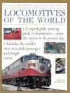 Locomotives Of The World (Illustrated Encyclopedia) - Colin Garratt
