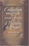 Collection universelle des mémoires particuliers relatifs à l'histoire de France: Tome 44. XVI-e siècle (French Edition) - Unknown Author