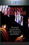 Divine Emblems - Albert Benjamin Simpson