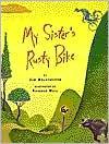 My Sister's Rusty Bike - Jim Aylesworth, Richard Hull