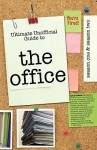 The Office: Ultimate Unofficial Guide to the Office Season One and Two: The Office USA Season 1 and 2 - Kristina Benson