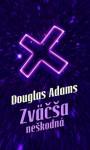 Zväčša neškodná (Stopárov sprievodca galaxiou, #5) - Douglas Adams, Patrick Frank