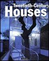 Twentieth Century Houses - Olivier Boissière