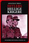 Hitlers hellige krigere: Muslimske frivillige i Waffen SS - Jonathan Trigg, Bertil Knudsen
