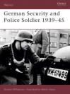 German Security and Police Soldier 1939-45 - Gordon Williamson, Velimir Vuksic