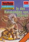 """Perry Rhodan 1208: In den Katakomben von Starsen (Heftroman): Perry Rhodan-Zyklus """"Chronofossilien - Vironauten"""" (Perry Rhodan-Erstauflage) (German Edition) - Kurt Mahr"""