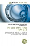 The Lord of the Rings (1978 Film) - Frederic P. Miller, Agnes F. Vandome, John McBrewster