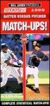 Bill James Presents STATS Batter Vs. Pitcher Match-Ups!, 1999 - Stats Publishing