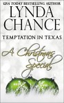 Temptation in Texas: A Christmas Special - Lynda Chance